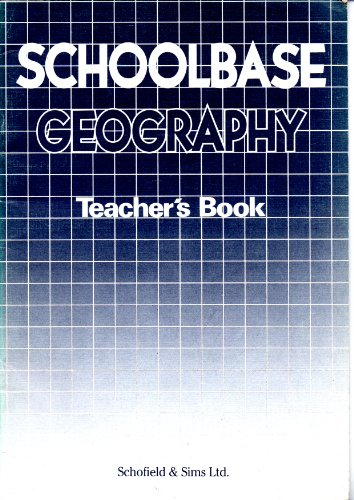Schoolbase Geography: Tchrs' (9780721710655) by Stephen Scoffham; etc.; Colin Bridge; Terry Jewson