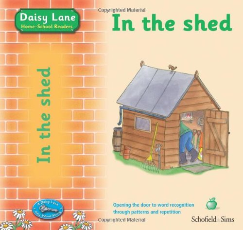 9780721711041: In the Shed (Daisy Lane Pre-school)
