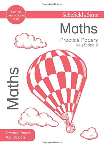 9780721713632: Key Stage 2 Maths Practice Papers (Schofield & Sims Practice Papers)