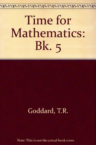9780721722900: Time for Mathematics: Bk. 5