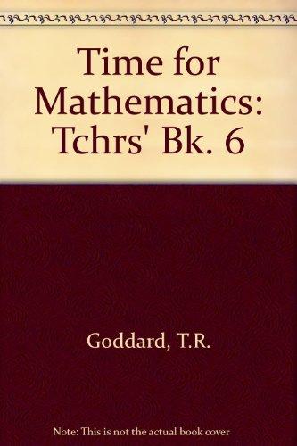 9780721722979: Time for Mathematics: Tchrs' Bk. 6