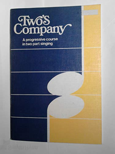 9780721725307: Two's Company: Progressive Course in Two Part Singing (Religious Education)
