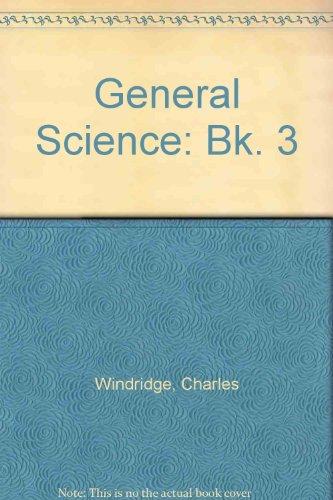 9780721735535: General Science: Bk. 3 (Science S.)
