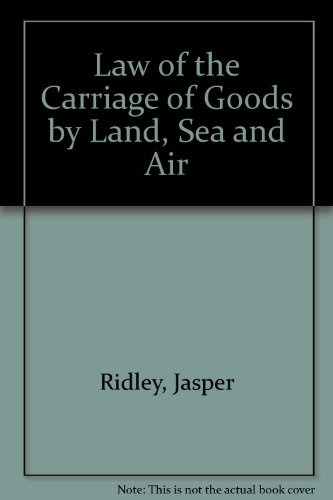 9780721900346: Law of the Carriage of Goods by Land, Sea and Air