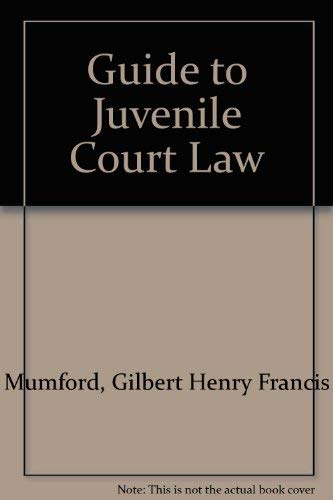 9780721901824: Guide to Juvenile Court Law