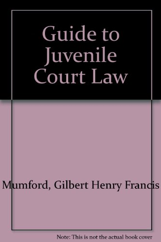 9780721901855: Guide to Juvenile Court Law
