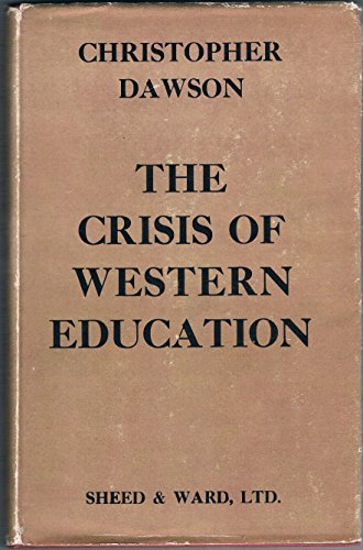 9780722001646: The Crisis of Western Education