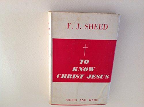 9780722002278: To Know Christ Jesus