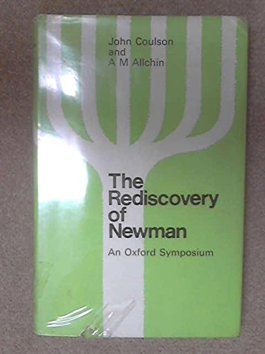 9780722005101: The rediscovery of Newman: An Oxford symposium,