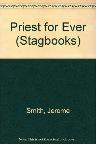 A Priest For Ever - A Study of Typology and eschatology in Hebrews: SMITH Jerome OP