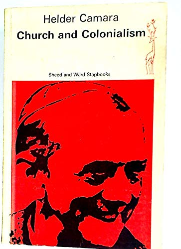 9780722005644: Church and Colonialism (Sheed and Ward stagbooks)