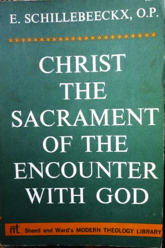 9780722006252: Christ: The Sacrament of the Encounter with God