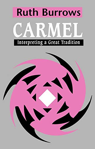 9780722014516: Carmel: Interpreting A Great Tradition