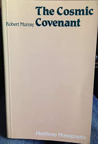 9780722027509: Cosmic Covenant (Heythrop Monographs)