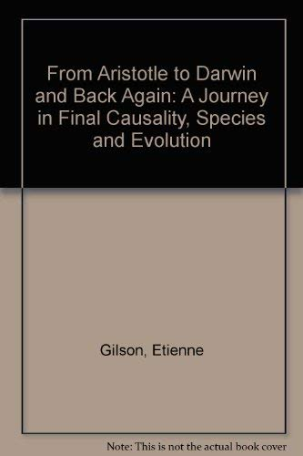 9780722035177: From Aristotle to Darwin and Back Again: A Journey in Final Causality, Species and Evolution