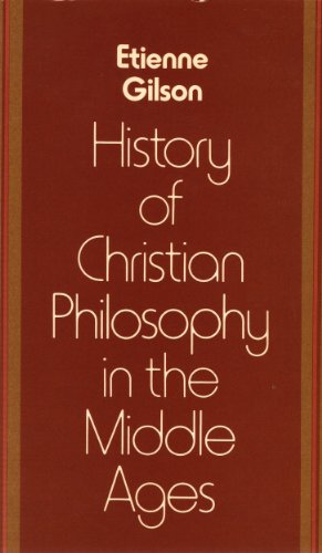 A History of Christian Philosophy in the: Gilson, Etienne: