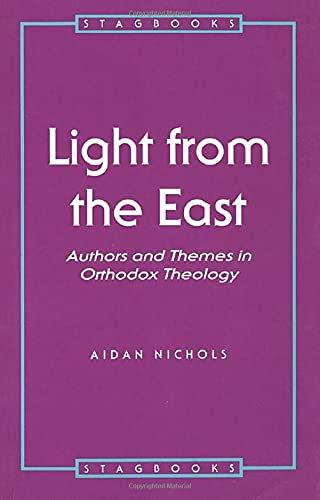 9780722050811: Light from the East: Authors and Themes in Orthodox Theology