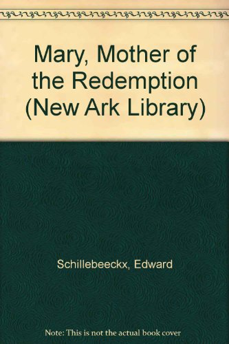 9780722072165: Mary, Mother of the Redemption (New Ark Library)