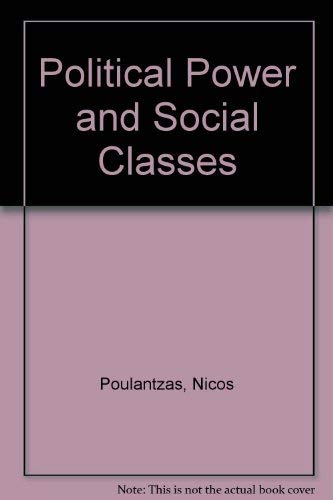 9780722073049: Political power and social classes