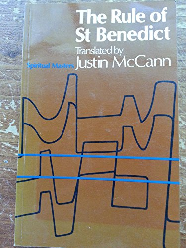 The Rule of Saint Benedict.: St Benedict
