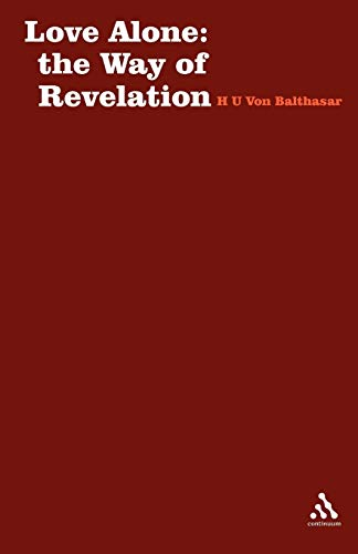 9780722077283: Love Alone: The Way of Revelation (Stagbooks S)