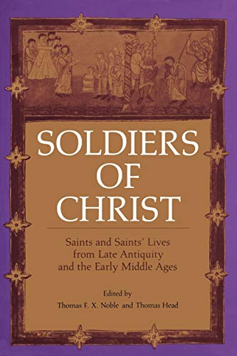 Soldiers Of Christ: Noble, Thomas F.X.; Hoare, R; Head, Thomas