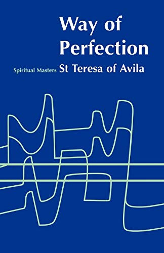 Way of Perfection (9780722095300) by Teresa Of Avila, St. Teresa Of Avila
