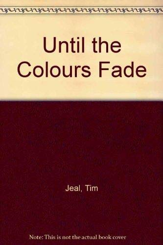 9780722104422: Until the Colours Fade