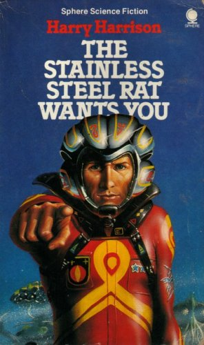 9780722104934: The Stainless Steel Rat Wants You (Sphere science fiction)