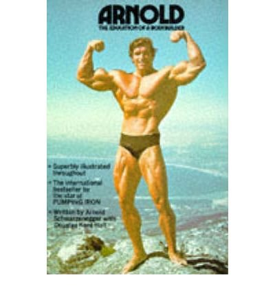 9780722104958: Arnold: Education of a Bodybuilder