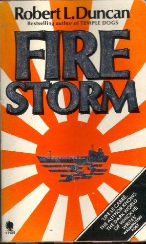 Firestorm: Robert L Duncan