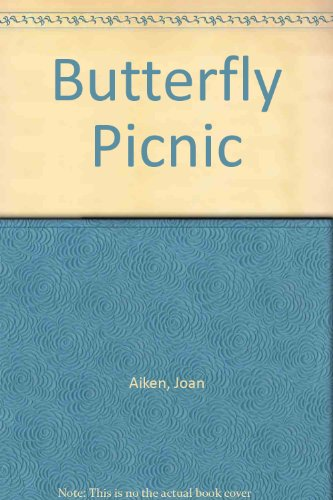 Butterfly Picnic (0722110502) by Joan Aiken