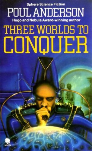 9780722111284: Three Worlds To Conquer