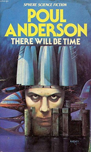9780722111482: There Will Be Time (Sphere Science Fiction)
