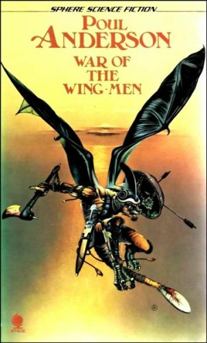 9780722111611: War of the Wing Men (Sphere science fiction) Anderson, Poul