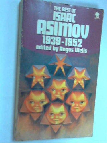 9780722112632: THE BEST OF ISAAC ASIMOV 1939 - 1952: Marooned Off Vesta; Nightfall; C Chute; The Martian Way; The Deep