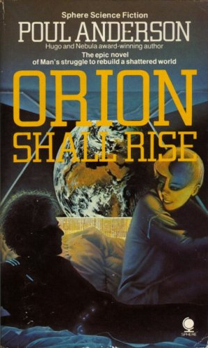 9780722112878: Orion Shall Rise (Sphere science fiction)