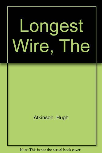 9780722112946: The Longest Wire