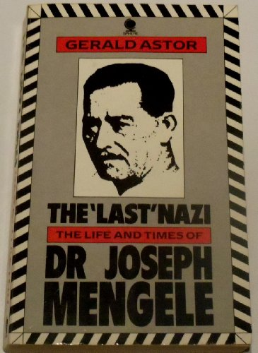 9780722112960: The Last Nazi: Life and Times of Doctor Joseph Mengele