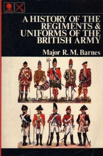 9780722114049: History of the Regiments and Uniforms of the British Army