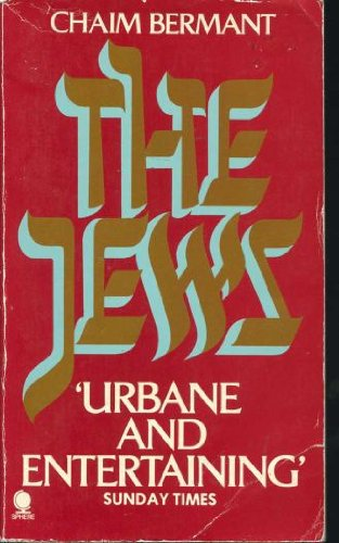 The Jews: Chaim Bermant