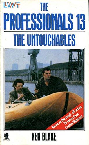 The Professionals 13: The untouchables: Blake, Ken