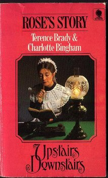 Rose's Story: Upstairs Downstairs (Upstairs Downstairs) (0722116667) by Terence Brady; Charlotte Bingham