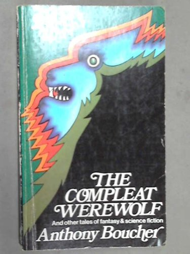 9780722118061: The Compleat Werewolf