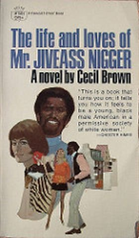 9780722118955: Lives and Loves of Mr. Jiveass Nigger