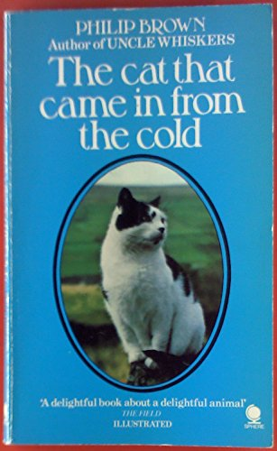 Cat That Came in from the Cold (0722119097) by Philip Brown