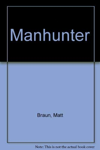 Manhunter (9780722119259) by Matt Braun