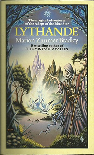 9780722119563: Lythande: The Secret of the Blue Star; the Incompetent Magician; Somebody Else's Magic; Sea Wrack; the Wandering Lute; Looking For Satan (By Vonda N. Mcintyre