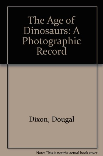 9780722121085: The Age of Dinosaurs: A Photographic Record