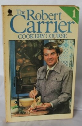 9780722121481: THE ROBERT CARRIER COOKERY COURSE